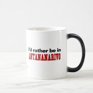 I'd Rather Be In Antananarivo Magic Mug