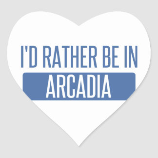 I'd rather be in Arcadia Heart Sticker