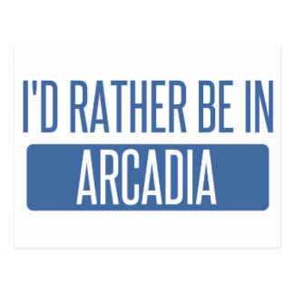 I'd rather be in Arcadia Postcard