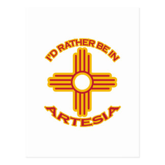I'd Rather Be In Artesia Postcard