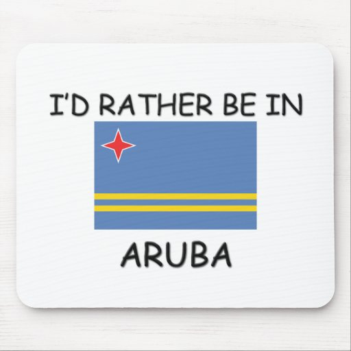 I'd rather be in Aruba Mouse Mats
