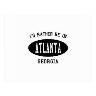 I'd Rather Be in Atlanta, Georgia Postcard