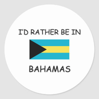 I'd rather be in Bahamas Stickers