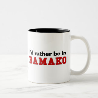 I'd Rather Be In Bamako Two-Tone Coffee Mug