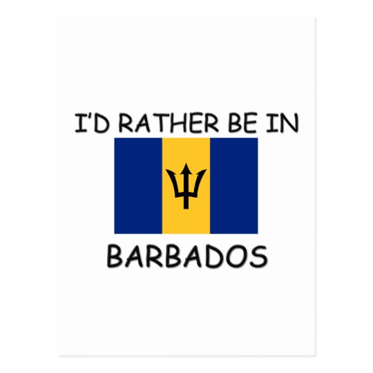 I'd rather be in Barbados Postcard