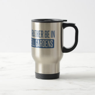 I'd rather be in Bell Gardens Travel Mug