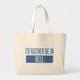 I'd rather be in Bell Large Tote Bag
