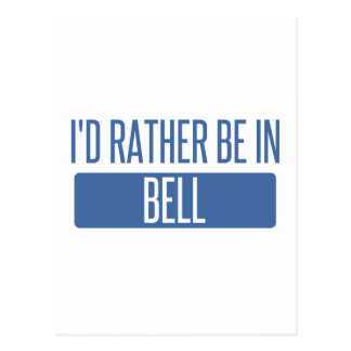 I'd rather be in Bell Postcard