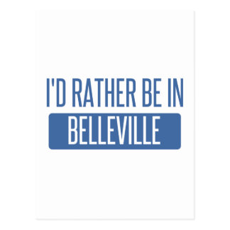 I'd rather be in Belleville Postcard