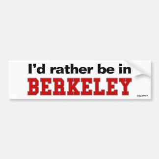 I'd Rather Be In Berkeley Car Bumper Sticker