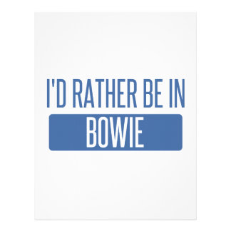 I'd rather be in Bowie Letterhead