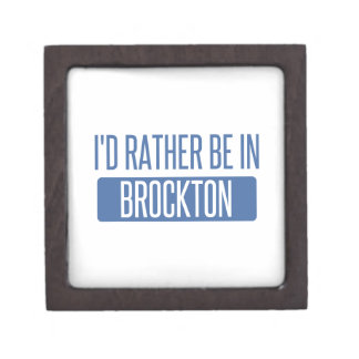 I'd rather be in Brockton Jewelry Box