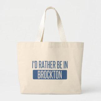 I'd rather be in Brockton Large Tote Bag