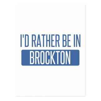 I'd rather be in Brockton Postcard
