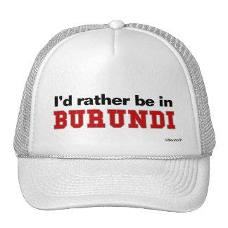 I'd Rather Be In Burundi Mesh Hats