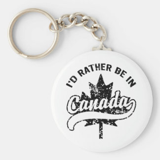 I'd rather be in Canada Basic Round Button Keychain