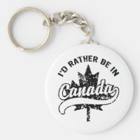 I'd rather be in Canada Keychain