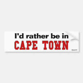 I'd Rather Be In Cape Town Bumper Stickers