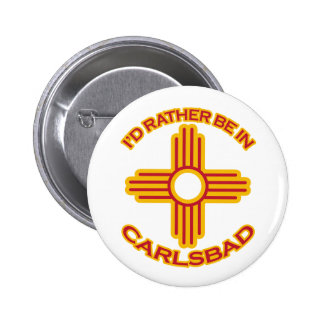 I'd Rather Be In Carlsbad Pinback Buttons