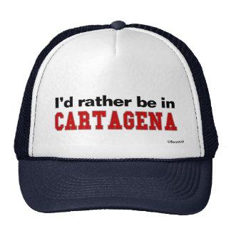 I'd Rather Be In Cartagena Trucker Hat