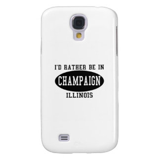 I'd Rather Be in Champaign, Illinois Galaxy S4 Case