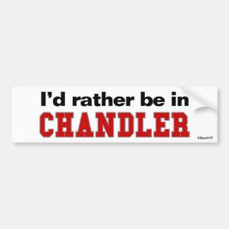 I'd Rather Be In Chandler Bumper Sticker