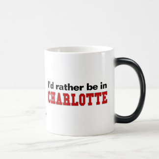 I'd Rather Be In Charlotte Mugs