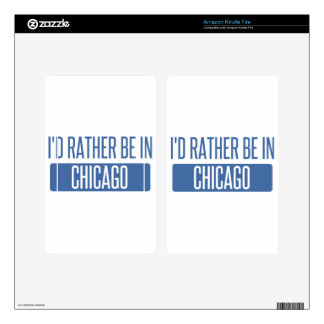 I'd rather be in Chicago Decal For Kindle Fire