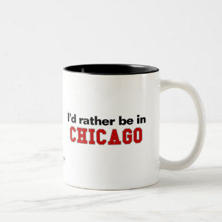 I'd Rather Be In Chicago Two-Tone Coffee Mug