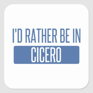 I'd rather be in Cicero Square Sticker