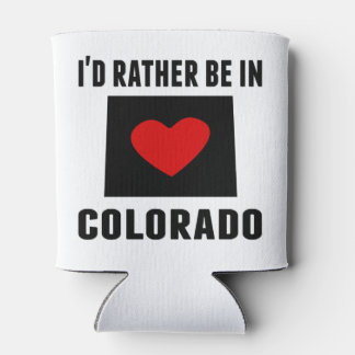 I'd Rather Be In Colorado Can Cooler