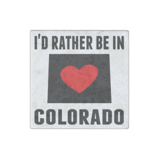I'd Rather Be In Colorado Stone Magnet