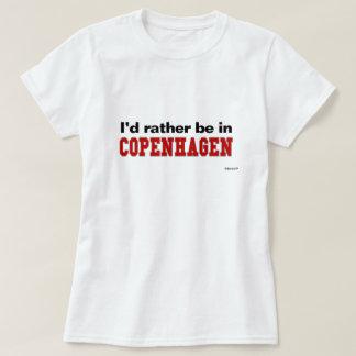 I'd Rather Be In Copenhagen Tee Shirt