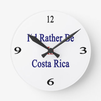I'd Rather Be In Costa Rica Round Wallclocks