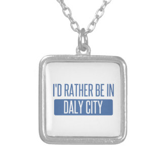 I'd rather be in Daly City Square Pendant Necklace