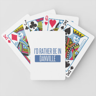 I'd rather be in Danville VA Bicycle Playing Cards