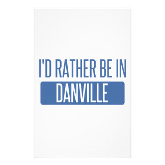 I'd rather be in Danville VA Stationery
