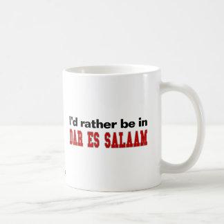 I'd Rather Be In Dar es Salaam Coffee Mug