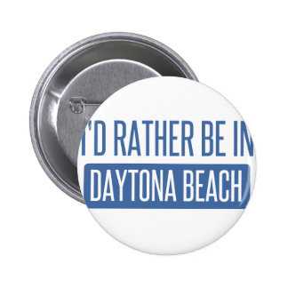 I'd rather be in Daytona Beach Button
