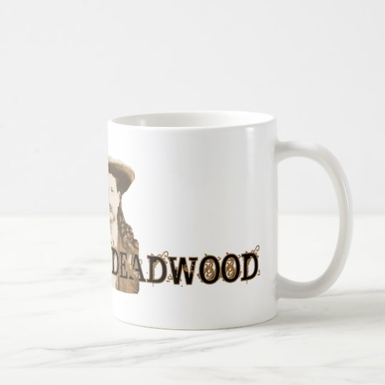 I'd Rather Be in Deadwood Coffee Mug
