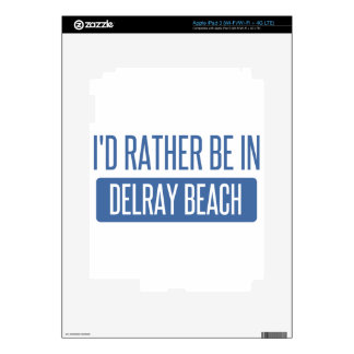 I'd rather be in Delray Beach iPad 3 Decal