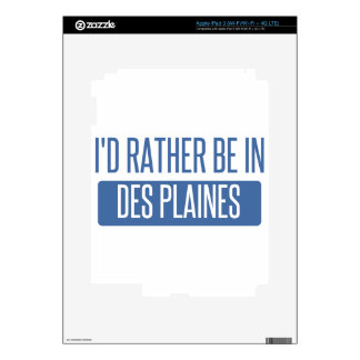 I'd rather be in Des Plaines iPad 3 Skin