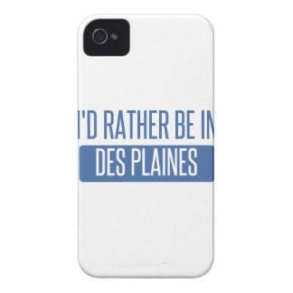 I'd rather be in Des Plaines iPhone 4 Cases