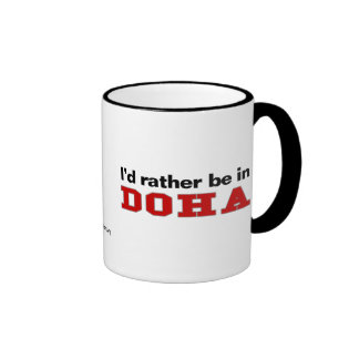 I'd Rather Be In Doha Coffee Mugs