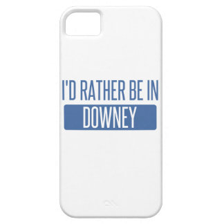 I'd rather be in Downey iPhone SE/5/5s Case