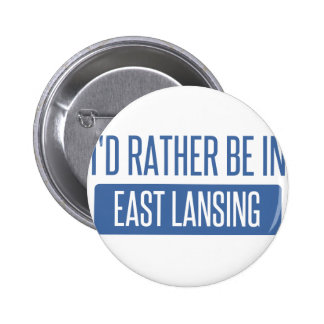 I'd rather be in East Lansing Button