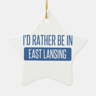 I'd rather be in East Lansing Ceramic Ornament