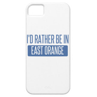 I'd rather be in East Orange iPhone SE/5/5s Case
