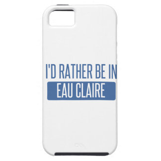 I'd rather be in Eau Claire iPhone SE/5/5s Case