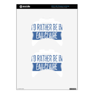 I'd rather be in Eau Claire Xbox 360 Controller Decal